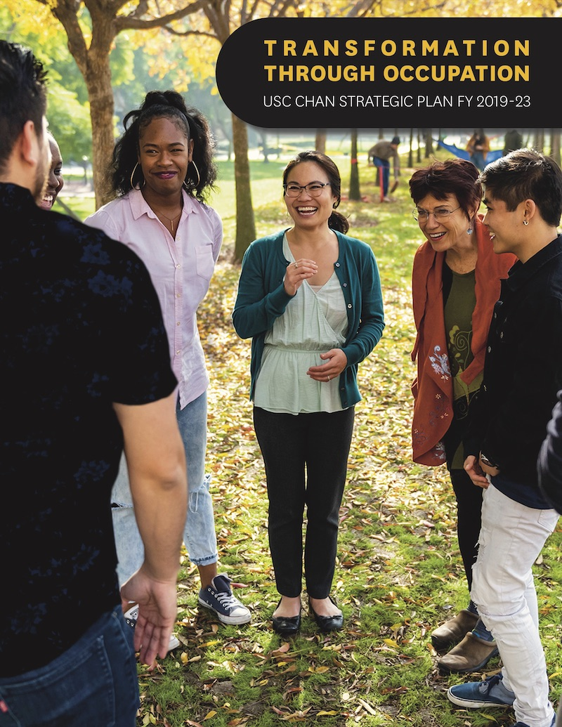 Transformation Through Occupation: USC Chan Strategic Plan FY 2019-23